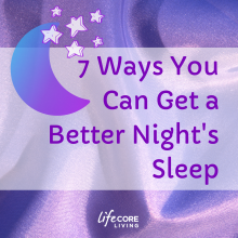 7 Ways You Can Get a Better Night's Sleep
